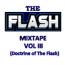 Old School Mix Tape Vol III Doctrine of Flash