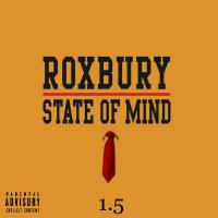 Roxbury State of Mind 1.5