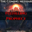 The Coming Messiah Fulfilling Prophecy
