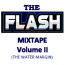 The Flash Old School Mix Tape Vol II (The Water Margin)