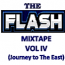 The Flash Old School Mix Tape Vol IV Journey to the East