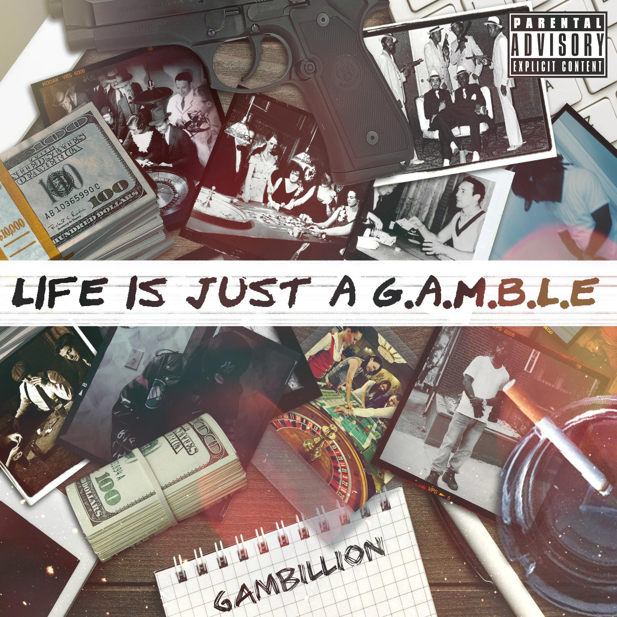 Life is Just A G A M B L E // Stream Mixtapes Online Free