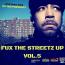 DJ TKO PRESENTS FUX THE STREETZ UP VOL.5